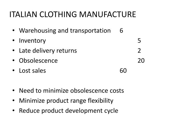 ITALIAN CLOTHING MANUFACTURE