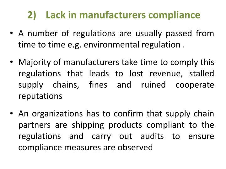 Lack in manufacturers compliance