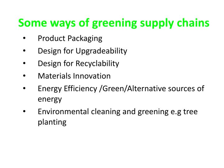 Some ways of greening supply chains