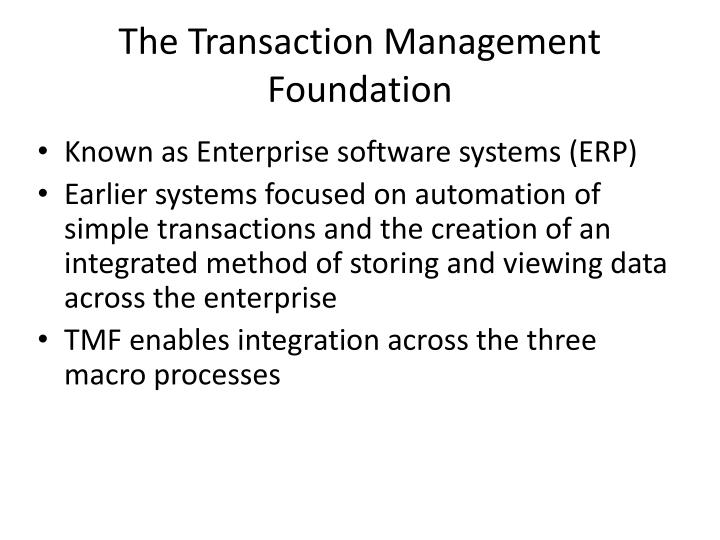 The Transaction Management Foundation