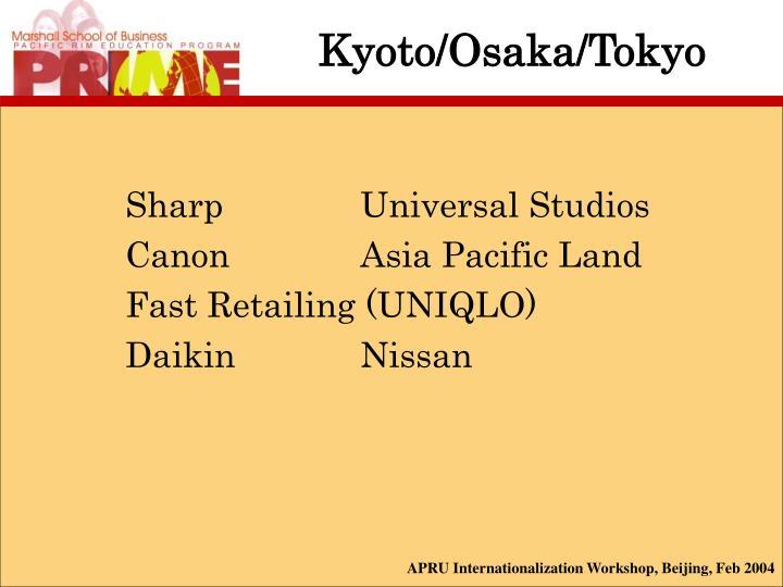 Kyoto/Osaka/Tokyo