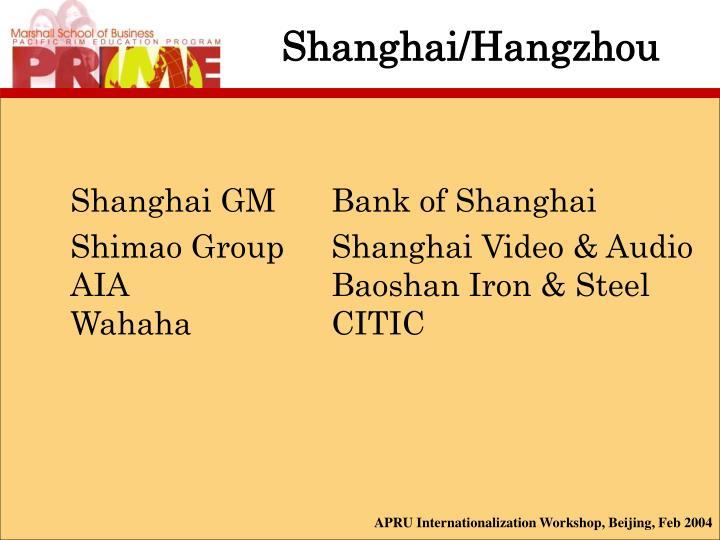 Shanghai/Hangzhou