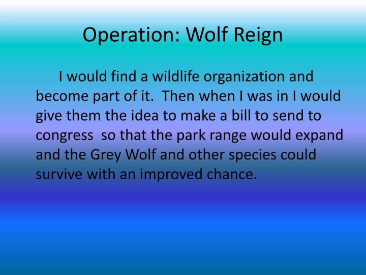Operation: Wolf Reign
