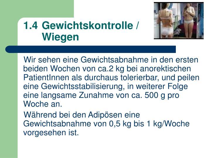 1.4 Gewichtskontrolle /