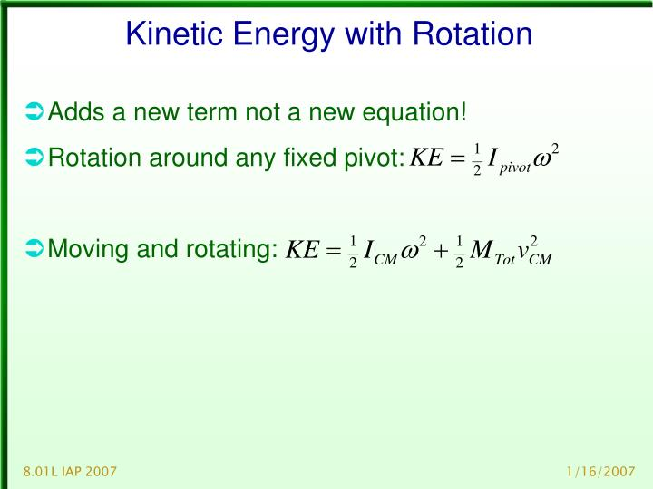 Kinetic Energy with Rotation