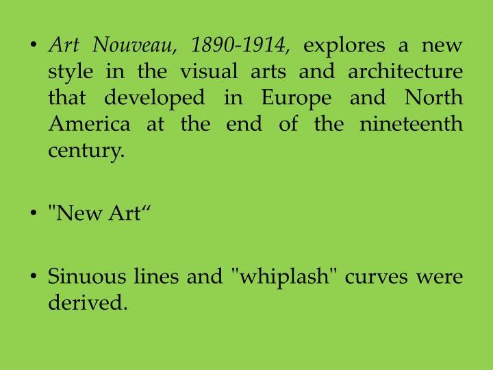 Art Nouveau, 1890-1914,
