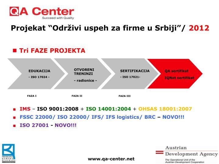 """Projekat """"Održivi uspeh za firme u Srbiji""""/"""