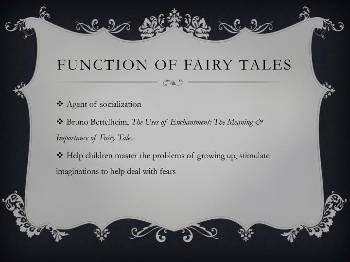 Function of Fairy tales