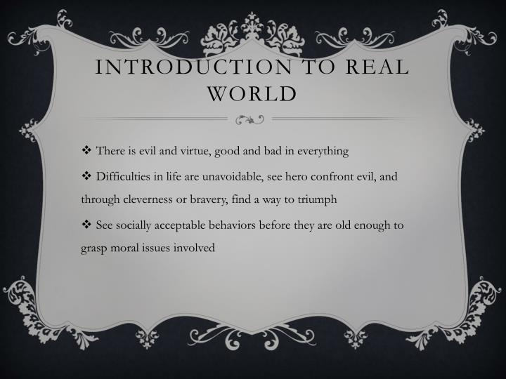 Introduction to real world