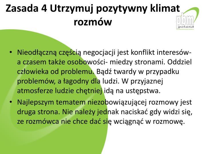 Zasada 4 Utrzymuj pozytywny klimat rozmw