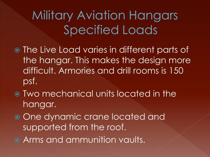 Military Aviation Hangars Specified Loads