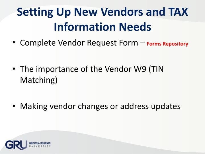 Setting Up New Vendors and TAX Information Needs