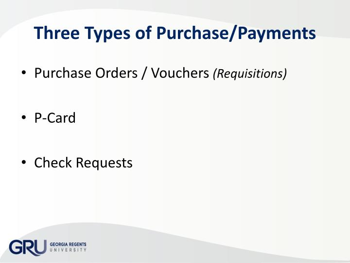 Three Types of Purchase/Payments