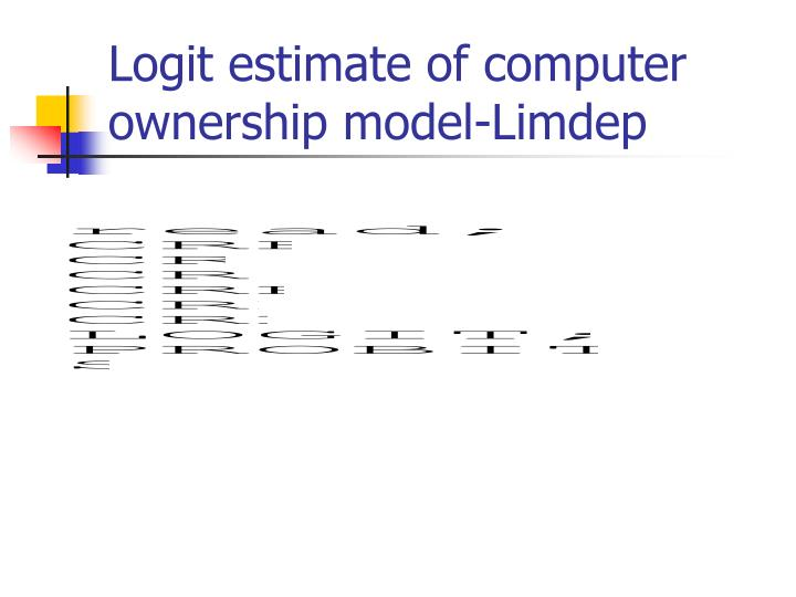 Logit estimate of computer ownership model-Limdep