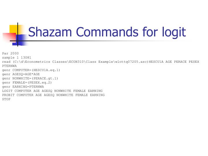 Shazam Commands for logit