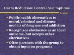 harm reduction central assumptions