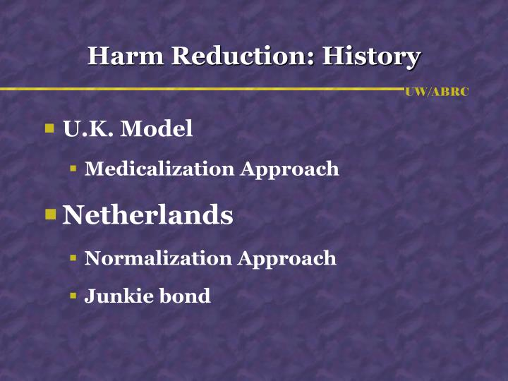 Harm Reduction: History