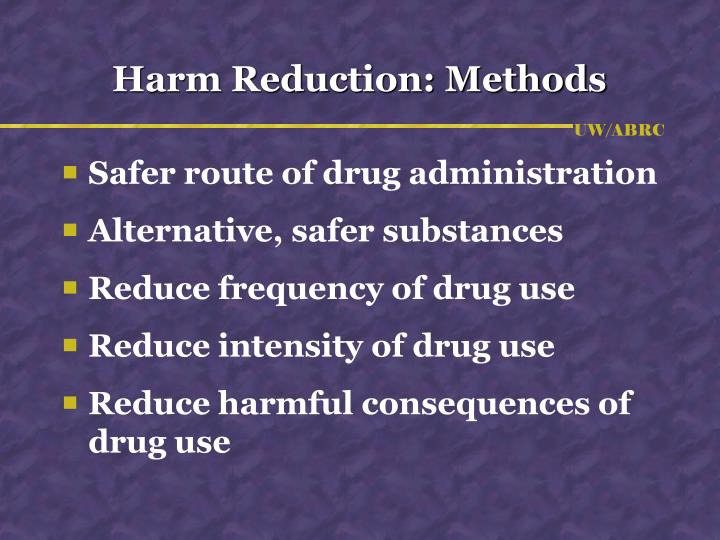 Harm Reduction: Methods