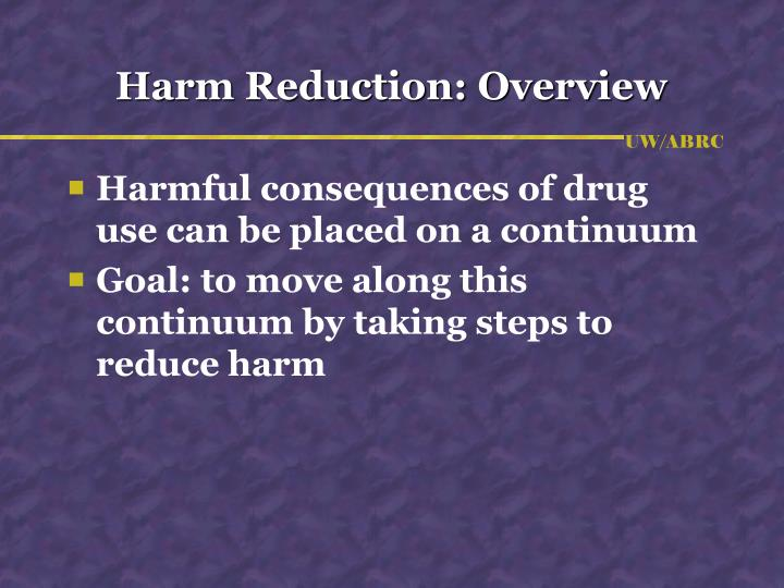 Harm Reduction: Overview