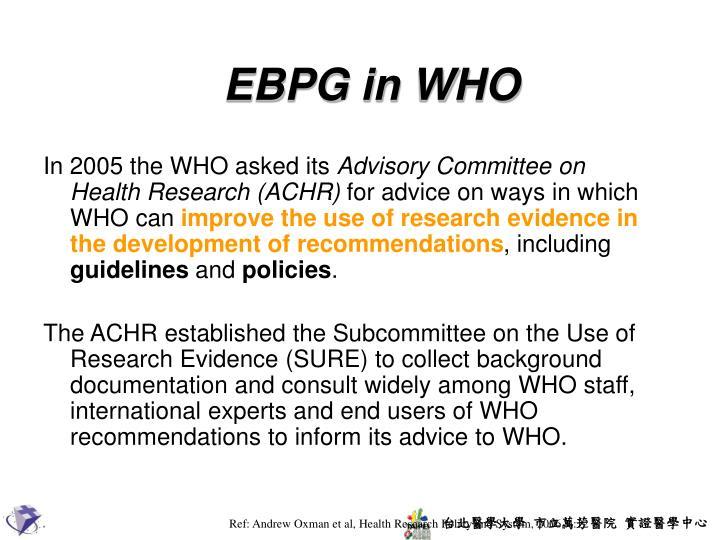 EBPG in WHO