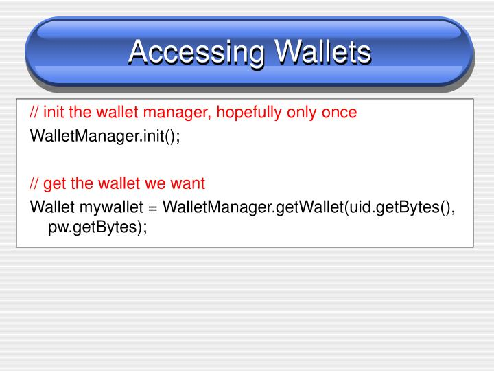Accessing Wallets