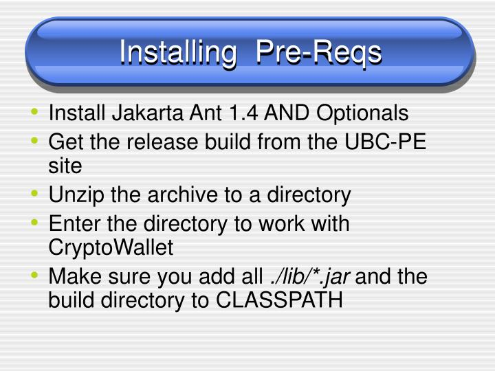 Installing  Pre-Reqs