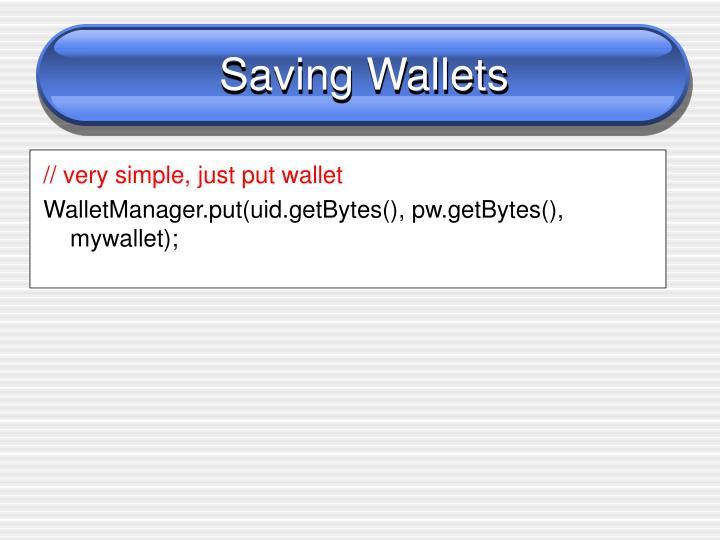 Saving Wallets