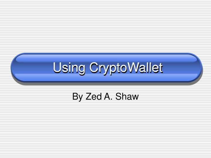 Using cryptowallet