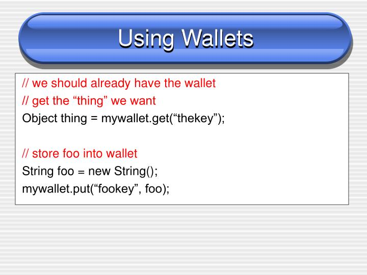 Using Wallets
