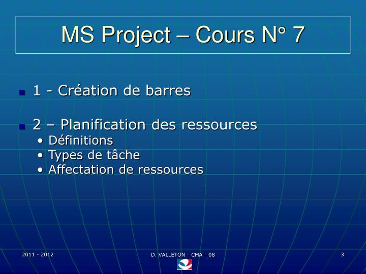 MS Project – Cours N° 7