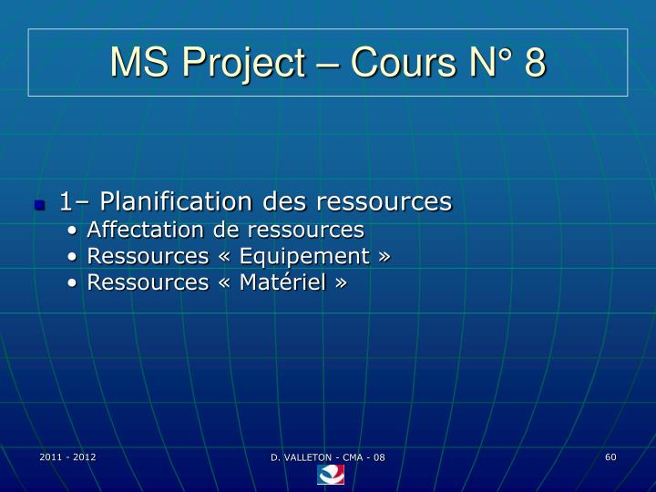 MS Project – Cours N° 8