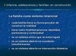 2 infancia adolescencia y familias en construcci n2