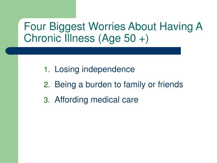 Four Biggest Worries About Having A Chronic Illness (Age 50 +)
