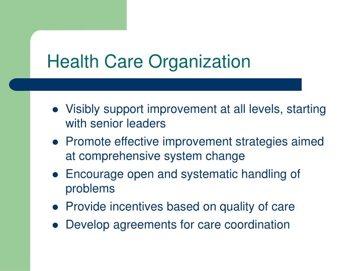 Health Care Organization