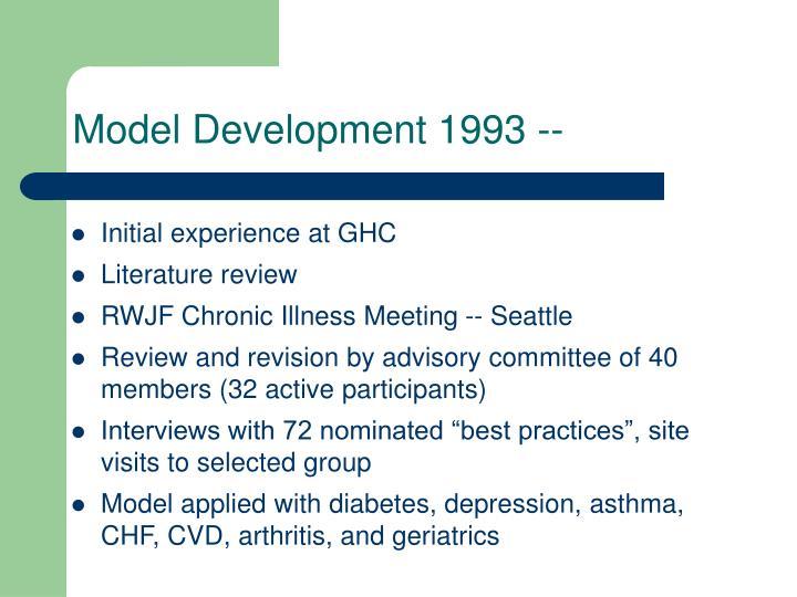 Model Development 1993 --