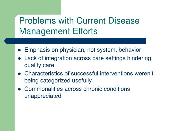 Problems with Current Disease Management Efforts