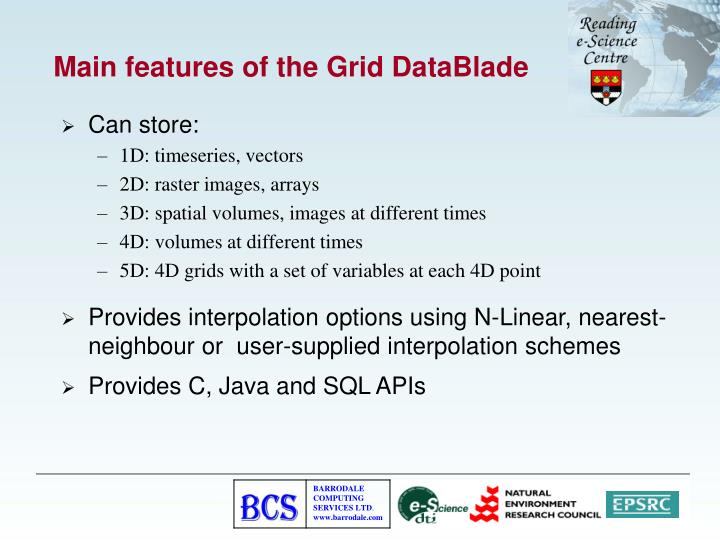 Main features of the Grid DataBlade