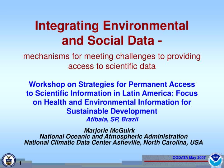 Integrating environmental and social data