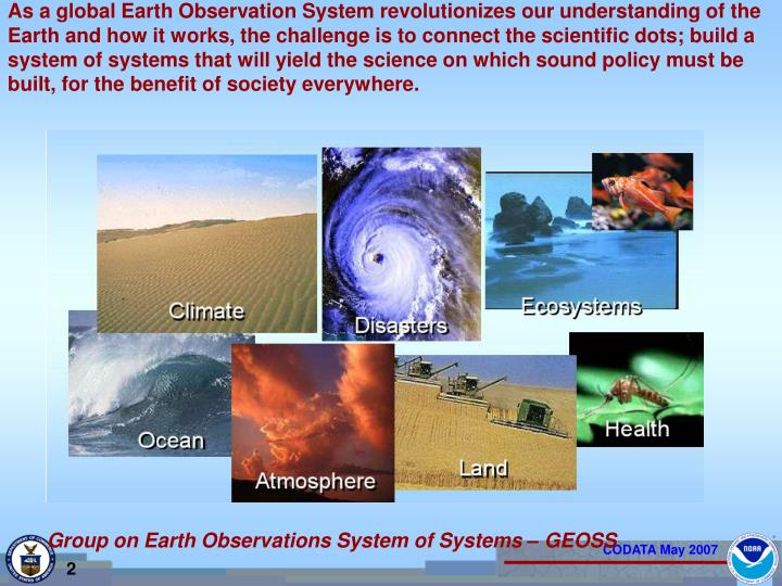 As a global Earth Observation System revolutionizes our understanding of the Earth and how it works,...