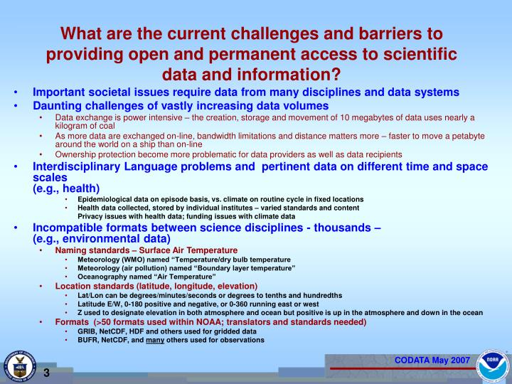 What are the current challenges and barriers to providing open and permanent access to scientific da...