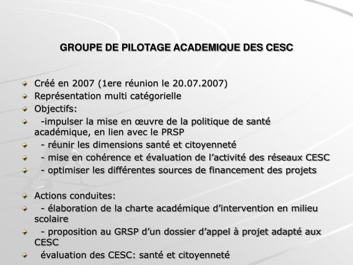 GROUPE DE PILOTAGE ACADEMIQUE DES CESC