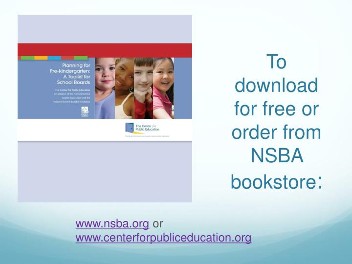 To download for free or order from NSBA bookstore