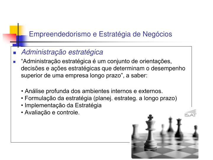 Empreendedorismo e Estratégia de Negócios