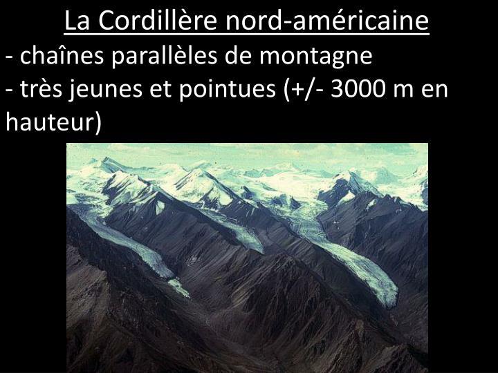 - chaînes parallèles de montagne