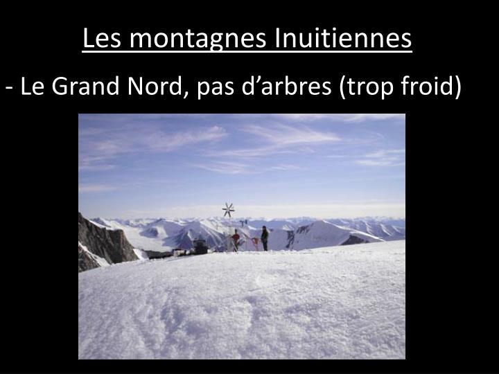 Les montagnes Inuitiennes