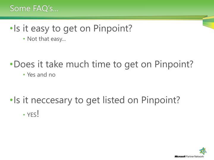 Some FAQ's...