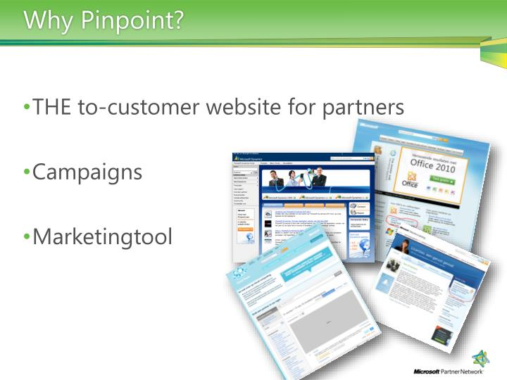 Why Pinpoint?