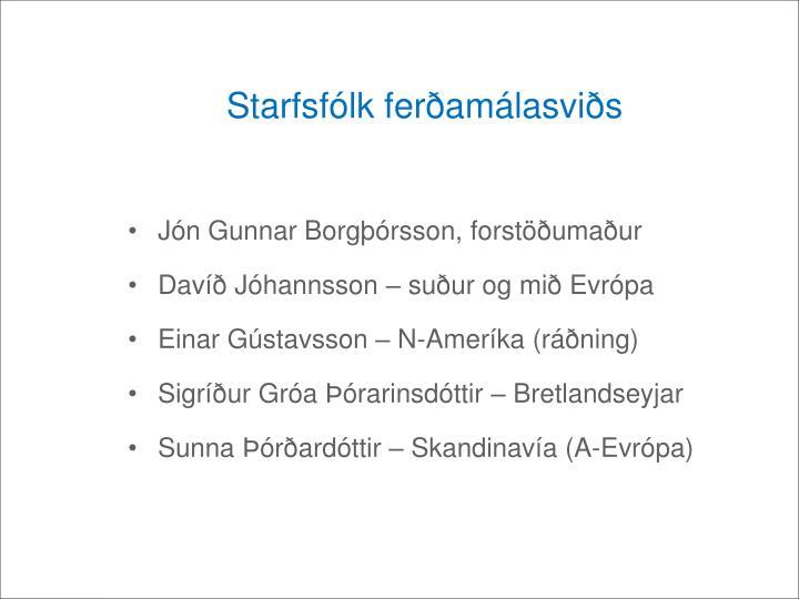 Starfsfólk ferðamálasviðs