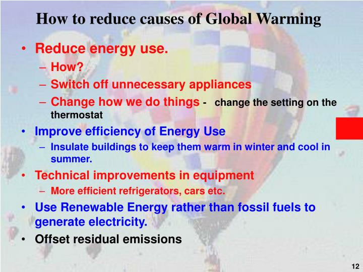 How to reduce causes of Global Warming