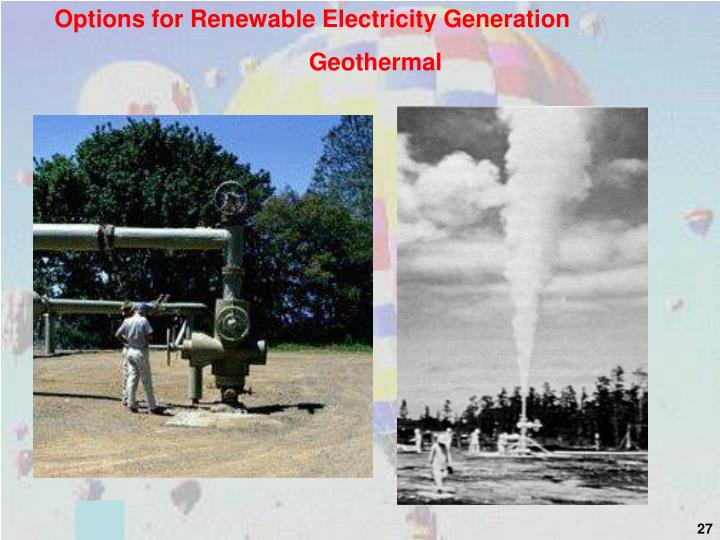 Options for Renewable Electricity Generation